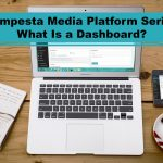 Tempesta Media Platform Series - What Is a Dashboard?