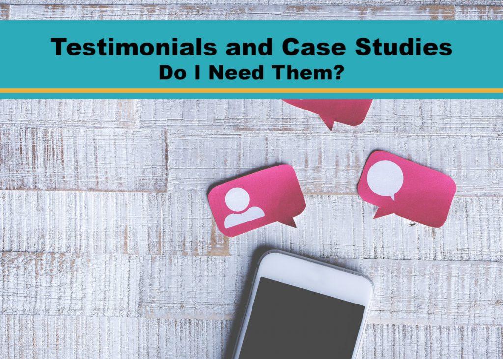 Testimonials and Case Studies