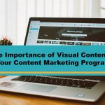 The Importance of Visual Content in Your Content Marketing Program