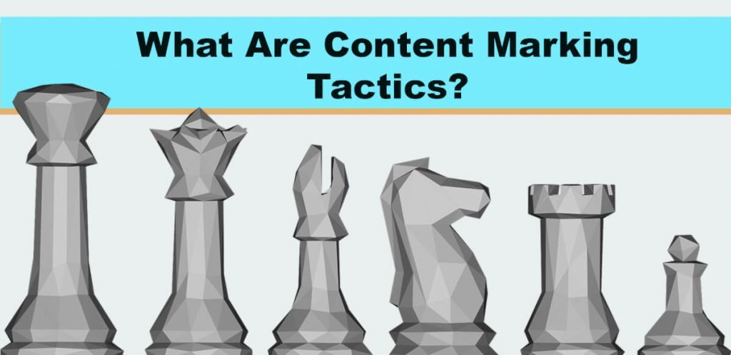 What Are Content Marking Tactics