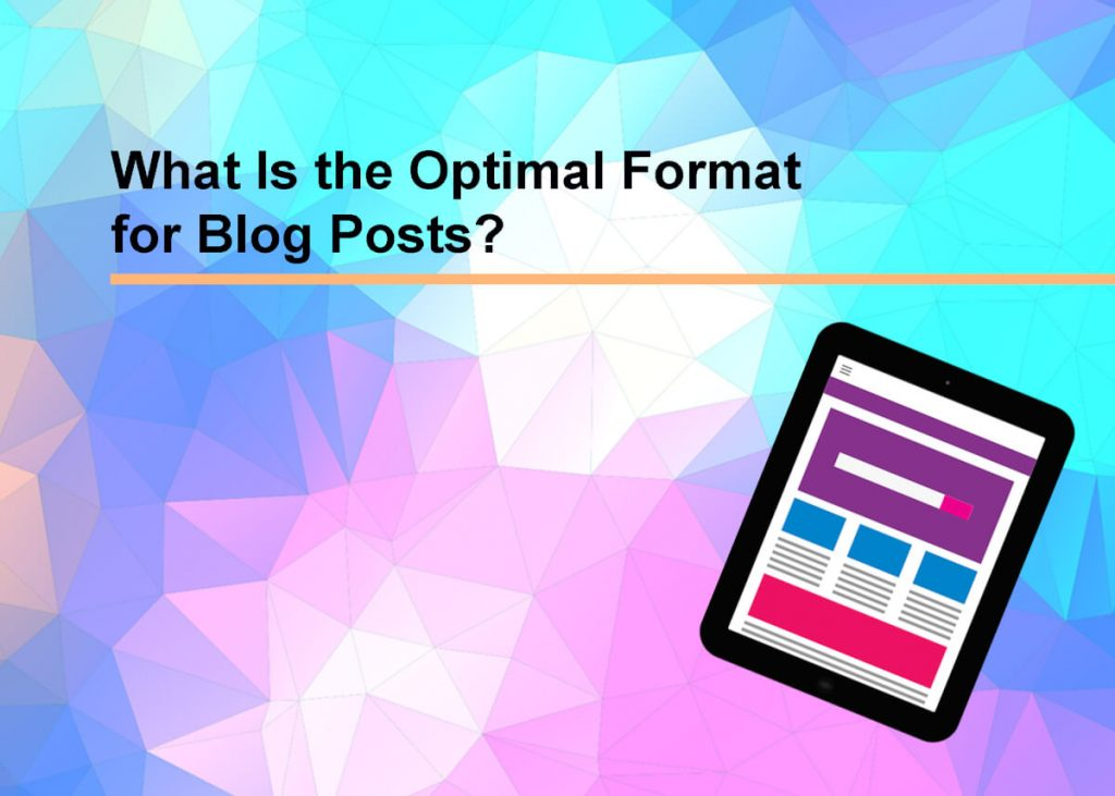 What Is the Optimal Format for Blog Posts