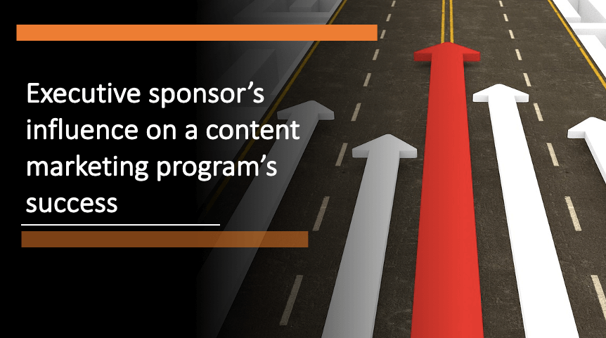 Executive Sponsor's Influence on a Content Marketing Program