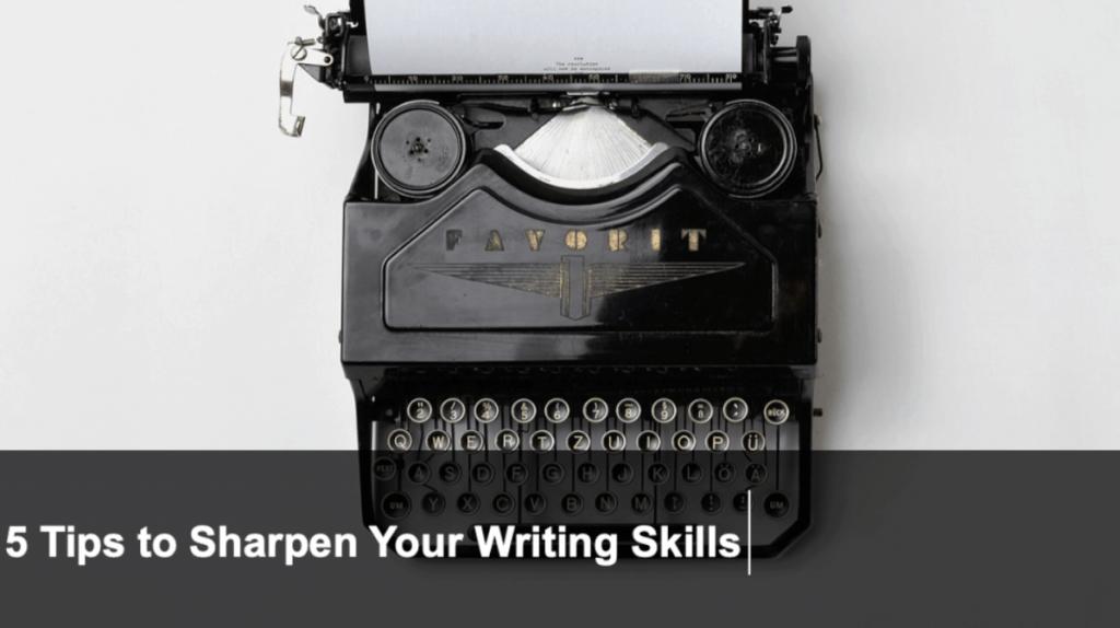 how to sharpen writing skills