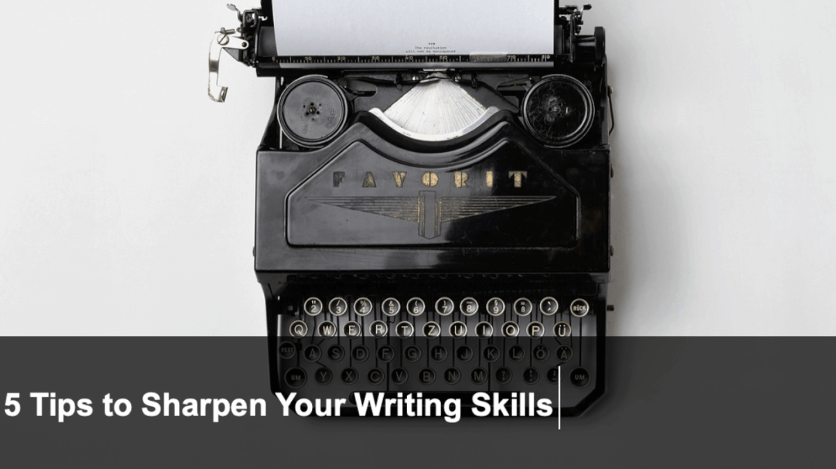 5 Tips to Sharpen Your Writing Skills