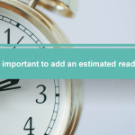Why it's important to add an estimated reading time