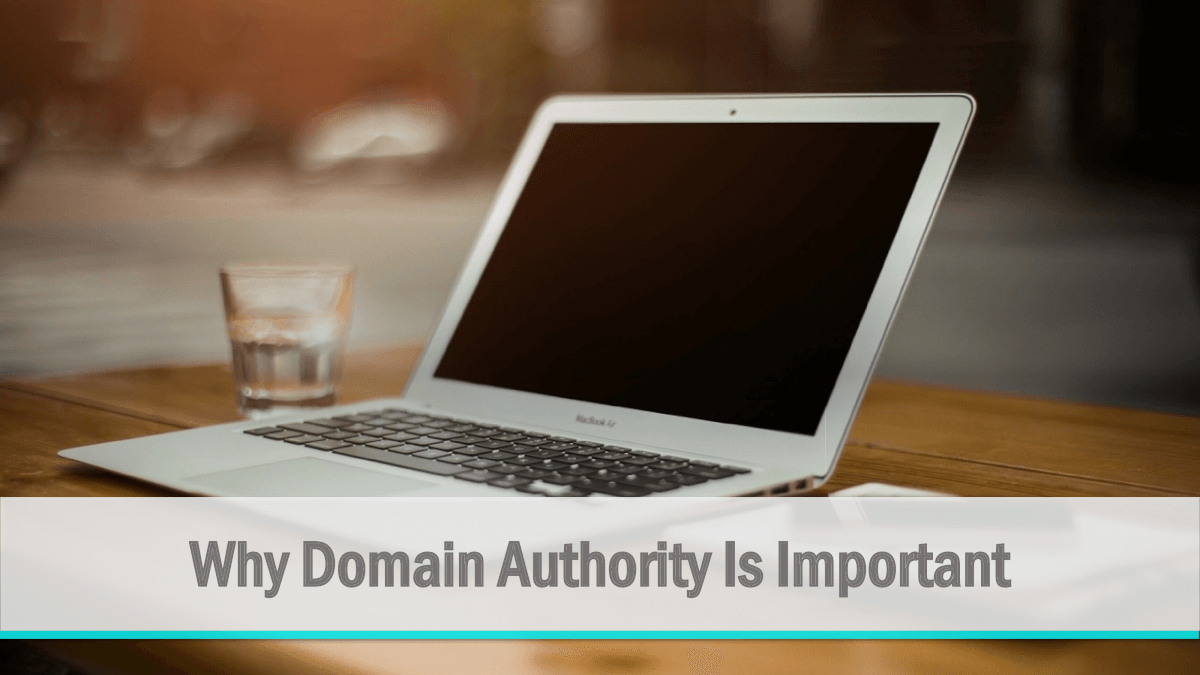 Why Domain Authority Is Important for Content Marketing Success