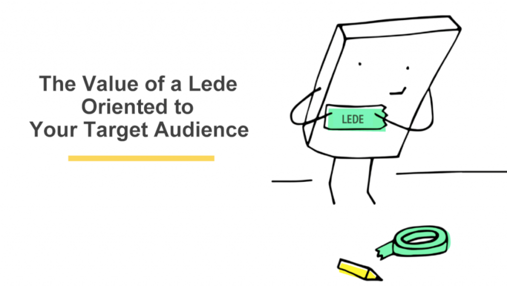 The Value of a Lede Oriented to Your Target Audience