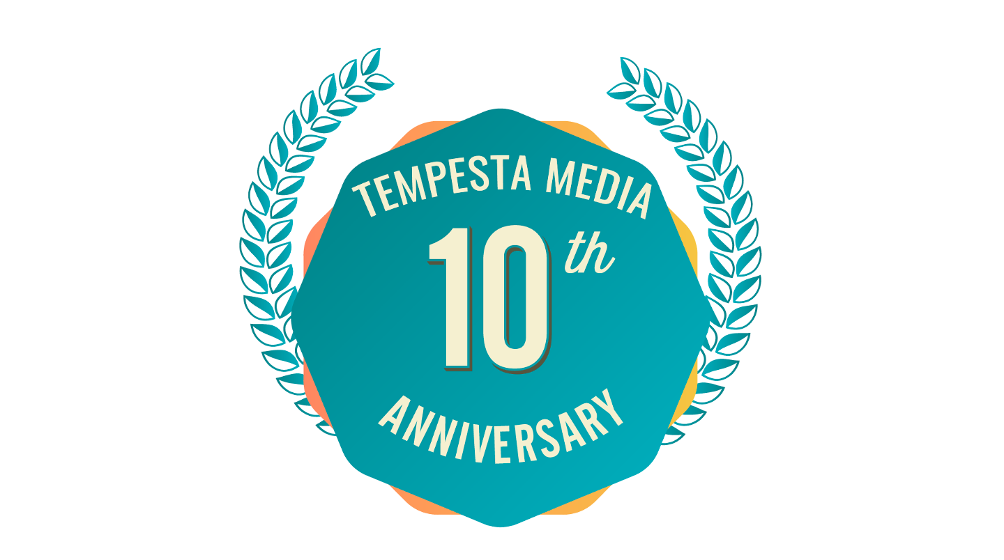 Tempesta Media Celebrates 10 Years as a Content Marketing Pioneer